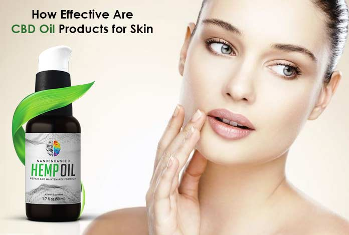 How Effective Are CBD Oil Products for Skin