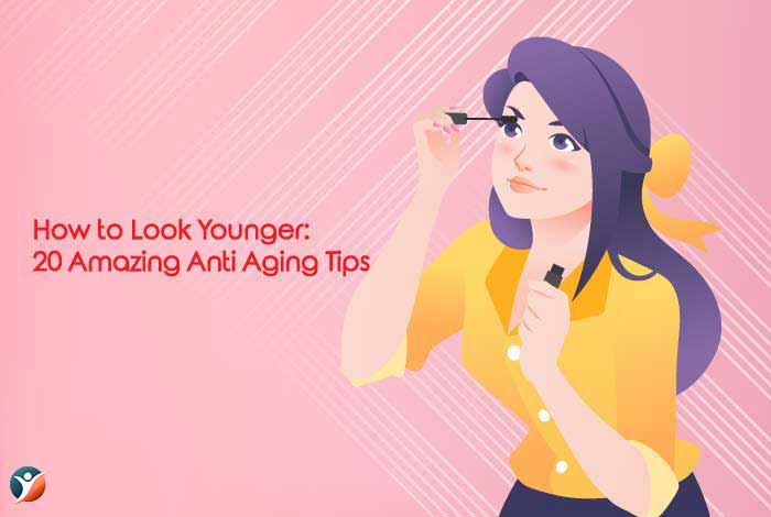 amazing tips to look younger