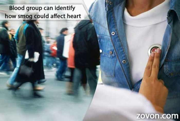 blood group can identify how smog could affect heart