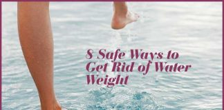 8 Safe Ways to Get Rid of Water Weight