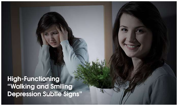 "High-Functioning ""Walking and Smiling Depression"": Subtle Signs"