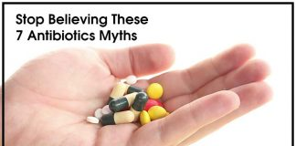 7 Myths Related to Antibiotics That You Should Stop Believing